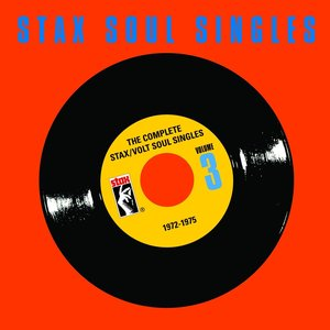 Image for 'The Complete Stax / Volt Soul Singles (Vol. 3: 1972-1975)'