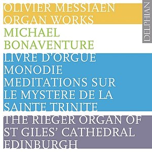 Image for 'Messiaen: Organ Works'