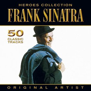 Image for 'Heroes Collection - Frank Sinatra'