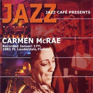 Image for 'Jazz Cafe Presents Carmen McRae'