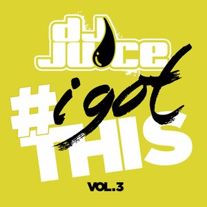 Image for '#IGotThis Vol. 3'
