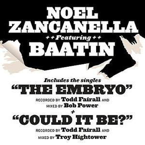 Image for 'Noel Zancanella Featuring Baatin'