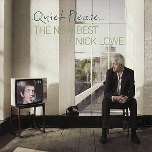 Imagem de 'Quiet Please... The New Best Of Nick Lowe'