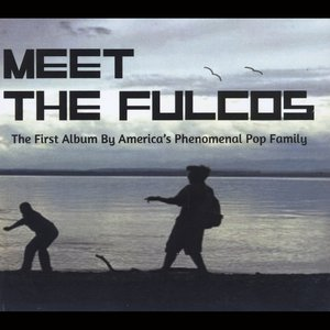 Image for 'Meet the Fulcos'