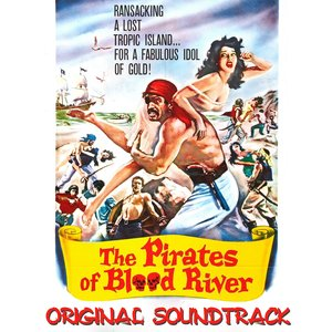 Image for 'The Pirates of Blood River Main Titles (From 'the Pirates of Blood River' Original Soundtrack)'