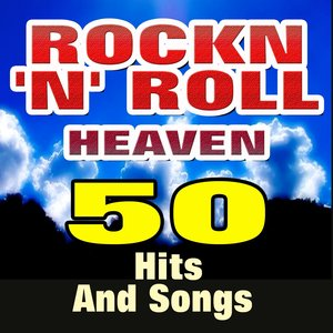 Image for 'Rockn'n' Roll Heaven (50 Hits And Songs)'