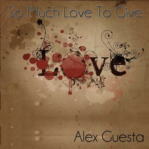 Image for 'So Much Love to Give'