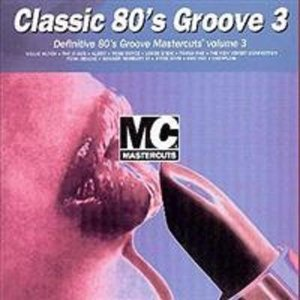 Image for 'Mastercuts Classic 80's Groove 3'