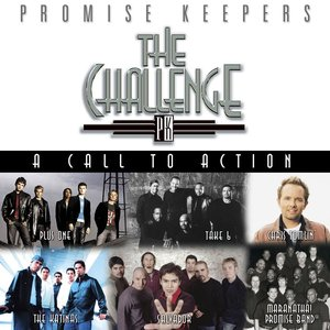 Image for 'Promise Keepers: The Challenge - A Call To Action'