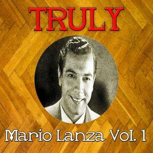 Image for 'Truly Mario Lanza, Vol. 1'