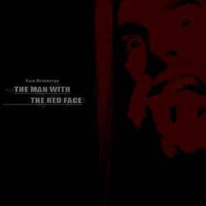 Image for 'The Man With The Red Face'