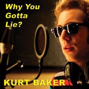 Image for 'Why You Gotta Lie?'