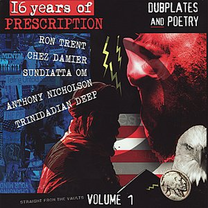 Image for '16 Years of Prescription: Dubplates and Poetry - Volume 1'