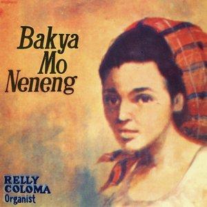 Image for 'Bakya Mo Neneng'