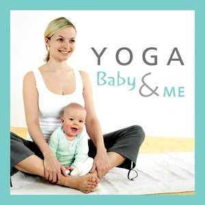 Image for 'YOGA Baby & Me'
