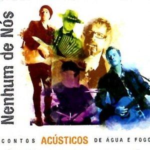 Image for 'Contos Acústicos de Água e Fogo'