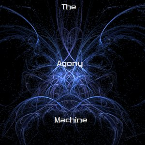 Image for 'The Agony Machine'