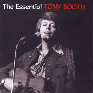 Image for 'The Essential Tony Booth'