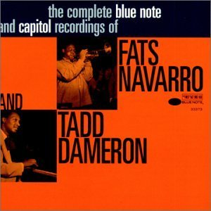 Image pour 'The Complete Blue Note and Capital Sessions of Fats Navarro and Tadd Dameron'