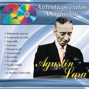 Image for '20 Auténticos Éxitos Originales - Agustín Lara'