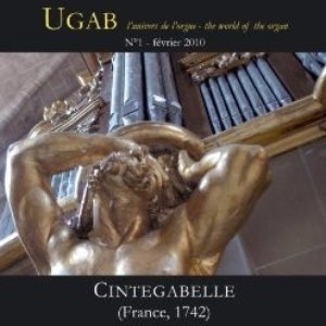 Image for 'UGAB: L'univers de l'orgue - Cintegabelle (France 1742)'