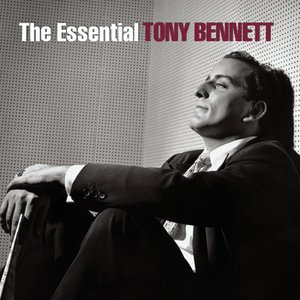 Image for 'The Essential Tony Bennett'