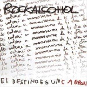 Image for 'El destino es un cabrón'