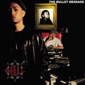 Bild für 'THE BULLET MESSAGE'