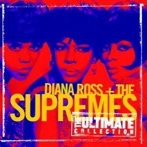 Image for 'The Ultimate Collection:  Diana Ross & The Supremes'