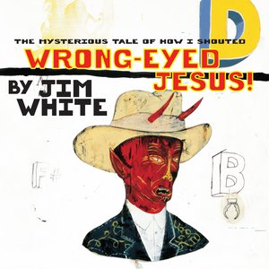 Image for 'Wrong-Eyed Jesus'