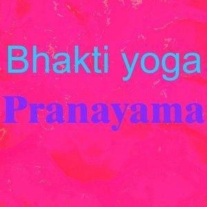Image for 'Bhakti Yoga'