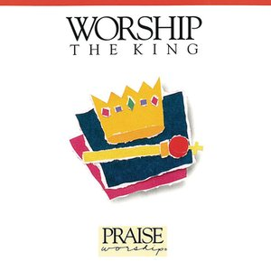 Image for 'Worship The King'