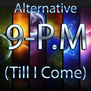Bild für '9 PM (Till I Come)'