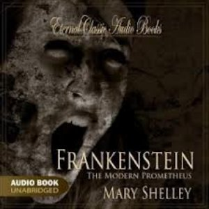 Image for 'Frankenstein (Mary Shelley - Unabridged)'