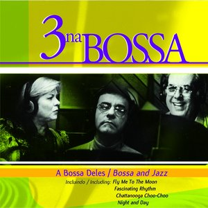 Image for 'A Bossa Deles (Bossa and Jazz)'