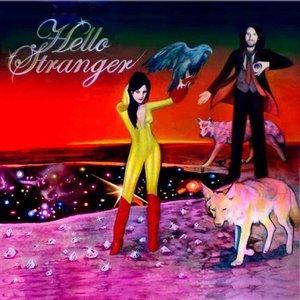 Immagine per 'Hello Stranger'