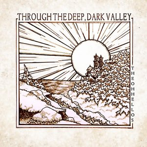 Image for 'Through the Deep, Dark Valley'