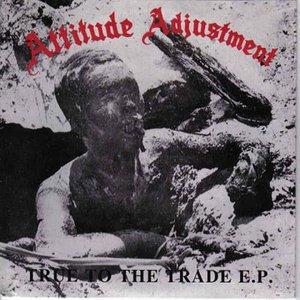 Image for 'True to the Trade E.P.'