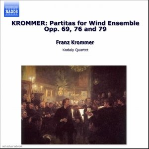 Immagine per 'KROMMER: Partitas for Wind Ensemble Opp. 69, 76 and 79'