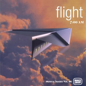 Image for 'Flight: Musical Images, Vol. 66 (7:00 Am)'