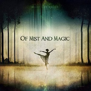 Image for 'Of Mist and Magic'