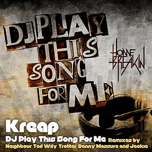 Image for 'DJ Play This Song For Me'