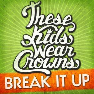 Image for 'Break It Up (Radio Edit)'