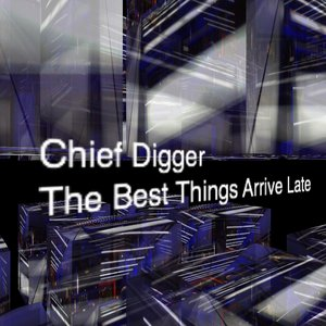Image for 'Chief Digger'