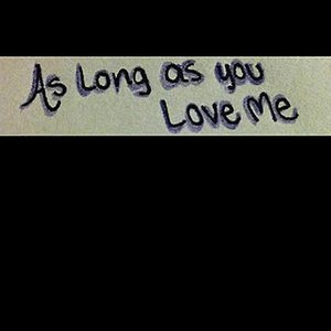 Image for 'As Long As You Love Me - Single (Justin Beiber & Big Sean Tribute)'