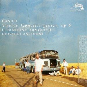 Image for 'Handel: 12 Concerti Grossi Op.6'