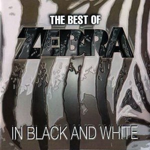 Image for 'The Best of Zebra: In Black and White'