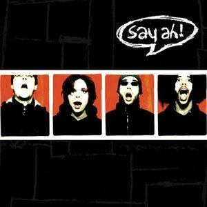 Bild för 'Say Ah!'