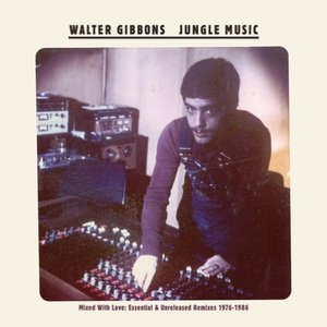 Image for 'Jungle Music - Mixed With Love: Essential & Unreleased Remixes 1976-1986'
