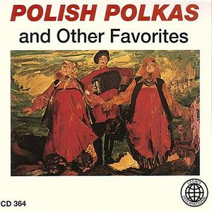 Bild för 'Polish Polkas And Other Favorites'